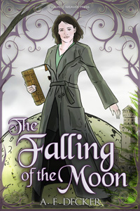 The Falling of the Moon, A. E. Decker, Moonfall Mayhem, World Weaver Press