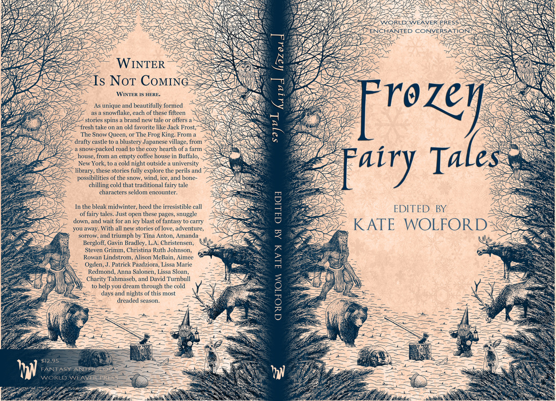 Frozen Fairy Tales, Kate wolford, Enchanted Conversation, World Weaver Press