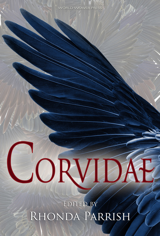 Corvidae, Rhonda Parrish, World Weaver Press, Kat Otis, Sara Pulls