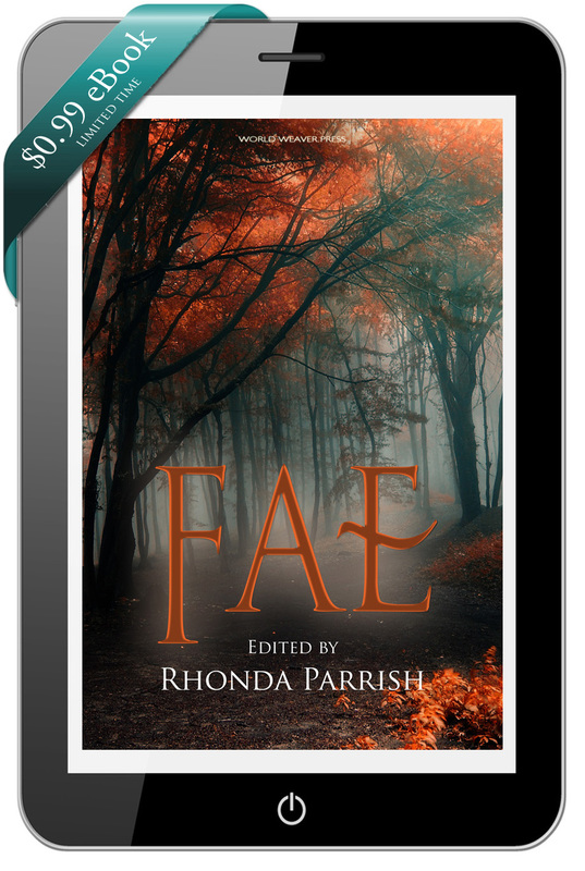 Fae, Rhonda Parrish, World Weaver Press, ebook just $0.99